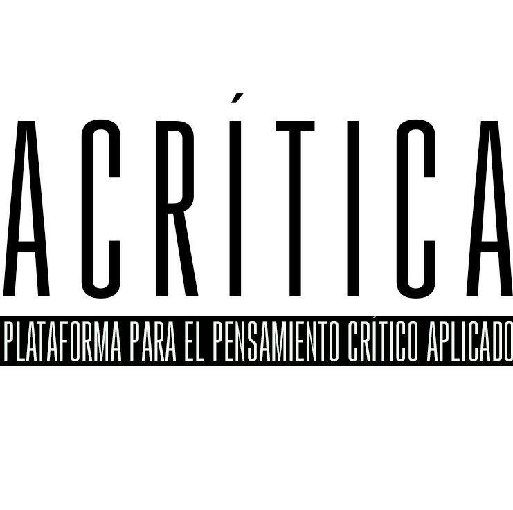Acrítica – Plataforma para el pensamiento crítico aplicado